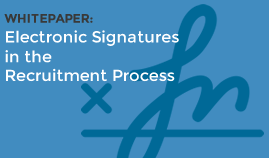 Implementing Electronic Signatures in the Recruitment Process