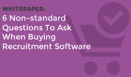 6 Non Standard Questions To Ask When Buying Recruitment Software